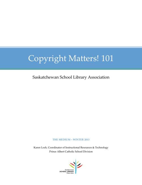 Copyright Matters 101