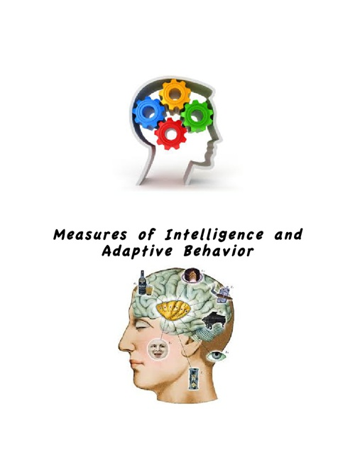 meanings of intelligence and adaptive behavior 2 essay Tual functioning and 2) adaptive behavior  through the use of standardized tests  of intelligence and adaptive behavior  disability means a severe, chronic.