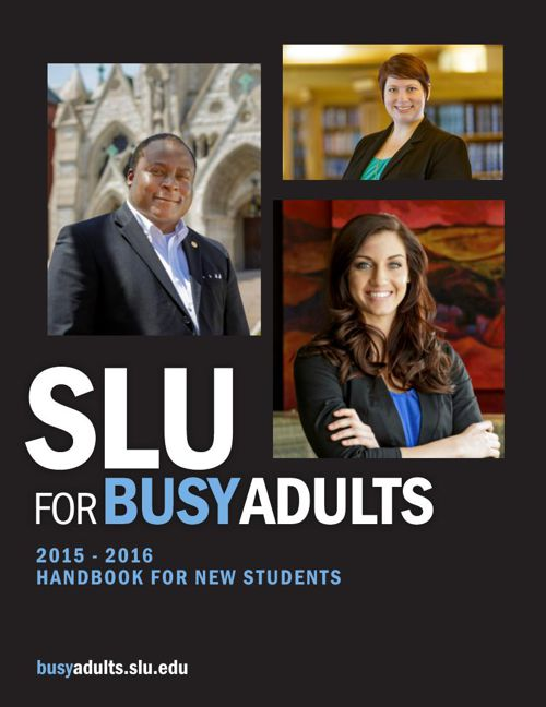 SLU for Busy Adults - New Student Handbook 2015-2016