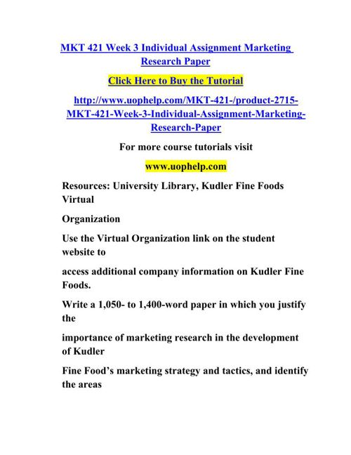 mkt 421 kudler fine foods paper Str 581 uop course tutorial / uop help  • write a paper of no more than 1,050-words in which you do the following:  kudler's fine foods within the virtual.