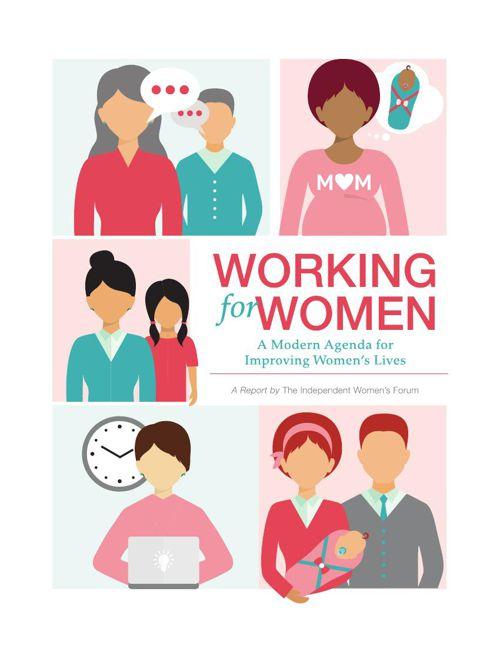 Working for Women: A Modern Agenda for Improving Women's Lives