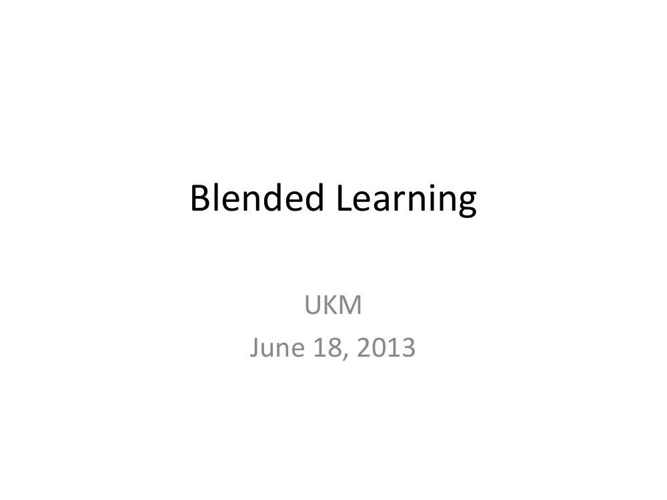 Blended Learning Presentation