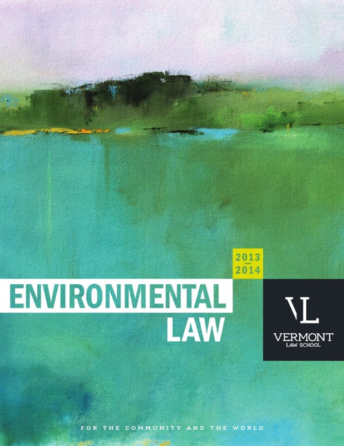 2013-2014 Vermont Law School Environmental Law Brochure