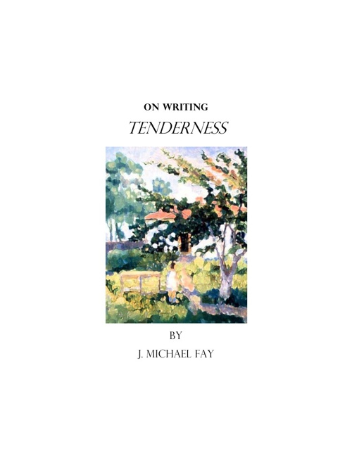 "On Writing ""Tenderness"""
