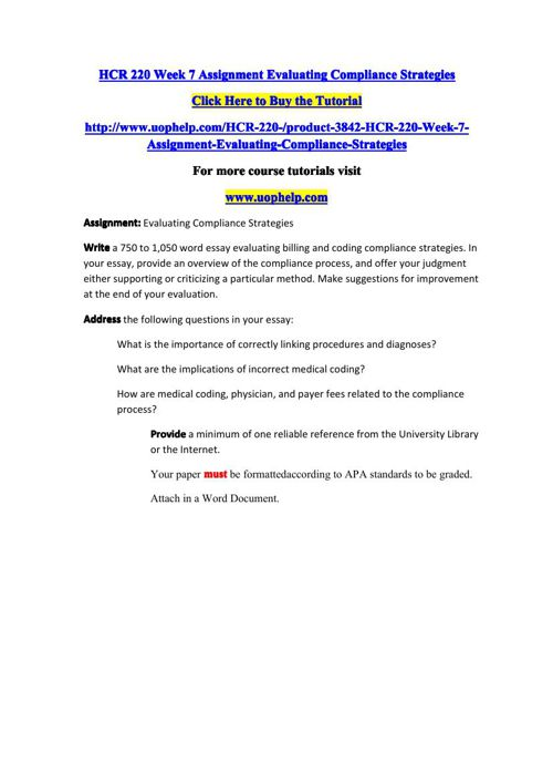 hcr 220 week 7 evaluating compliance strategies Hcr 220 week 7 assignment evaluating compliance strategies uophelp is a online tutorial store we provides hcr 220 week 7 assignment evaluating compliance strategies login forgot .